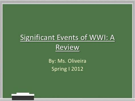 Edsu 532 significant events of WWI lesson plan narrated ppt