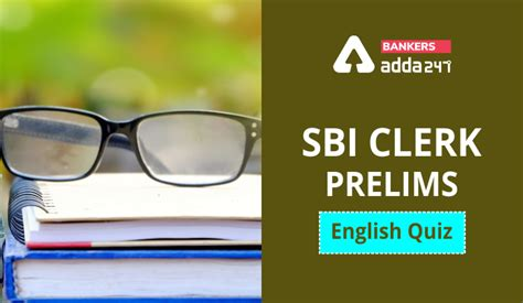English Quizzes, Sentence Completion for SBI Clerk Prelims