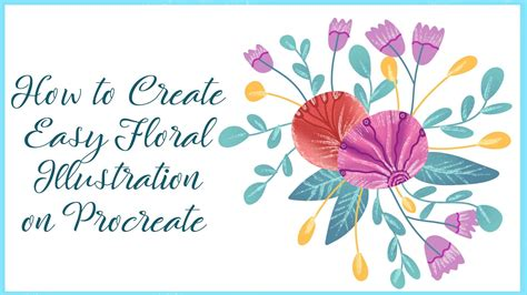 How to Create Easy Floral Illustration in Procreate | iPad