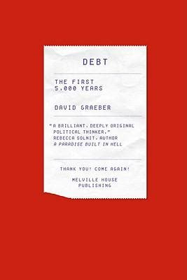 Review of Debt: The First 5,000 Years by David Graeber