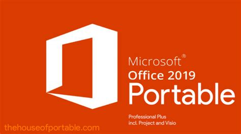 Microsoft Office 2019 Portable (ProPlus+Visio+Project